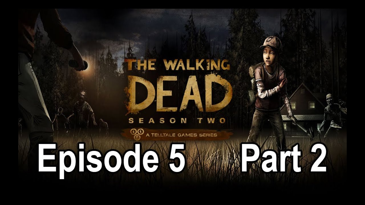 The Walking Dead Season 2 ENDING - Episode 5 Gameplay Walkthrough Part 6