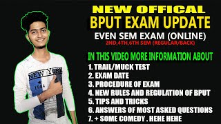 OFFICIAL EXAM UPDATE ABOUT BPUT EVEN (2nd, 4th, 6th) SEMESTER ONLINE EXAM | PART- 3 ||
