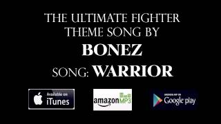 "Bonez ""Warrior"" Ultimate Fighter Theme (Official)"