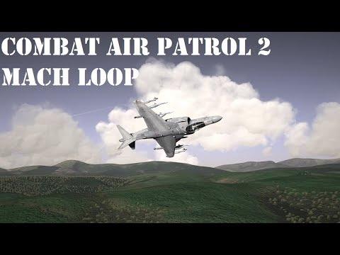 Combat Air Patrol 2 v810.1 - Mach Loop