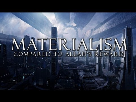 Materialism - Compared to Allah's Reward ᴴᴰ