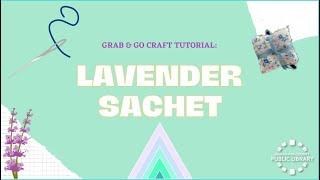 video thumbnail: DIY Lavender Sachet Craft