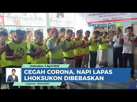Cegah Corona, Napi Lapas Kelas IIB Lhoksukon Dibebaskan Untuk Asimilasi Di Rumah