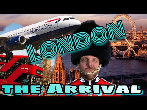 #39 London - The Arrival