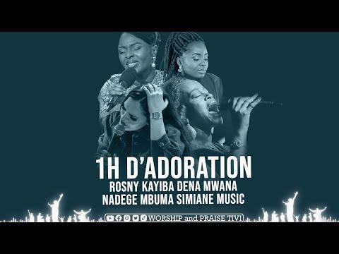 ROSNY KAYIBA | DENA MWANA | NADEGE MBUMA | SIMIANE MUSIC | 1H D'ADORATION ET MOMENT DE PRIÈRE