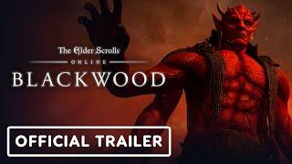 The Elder Scrolls Online: Blackwood - Official Deadlands and Damnation Trailer