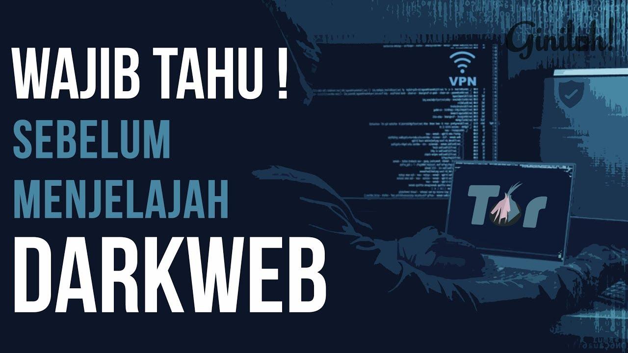 WAJIB TAHU!!! 5 Hal Sebelum Masuk Ke Dark Web - YouTube