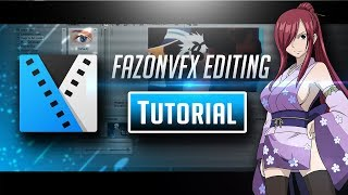 Sony Vegas|AMV Tutorial-Fazonvfx Editing Tutorial {AE Inspired} (DO NOT MISS THIS!)