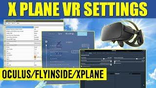 X Plane 11 VR Settings July 2017 Oculus Rift CV1 & FlyInside