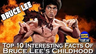 Top 10 Interesting Facts Of Bruce Lee's Childhood - HD Latest 2018