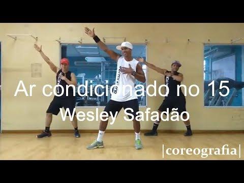 Ar condicionado no 15 - Wesley Safadão - Coreografia Free Dance boradançar