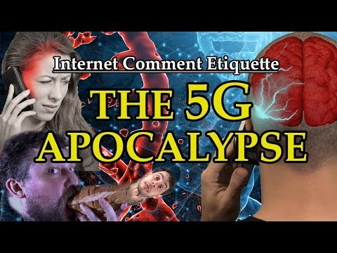 Internet Comment Etiquette: 'The 5G Apocalypse'