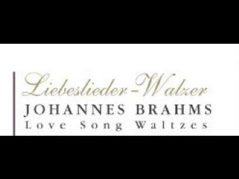 Liebeslieder Walzer (Lovesong Waltzes), Opus 52 (13-18)