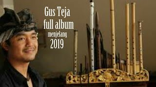 Gus teja full album langit biru bali word music kumpulan lagu bali terbaru gus teja 2019
