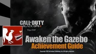 Call of Duty: Black Ops 2 - Awaken the Gazebo Guide | Rooster Teeth