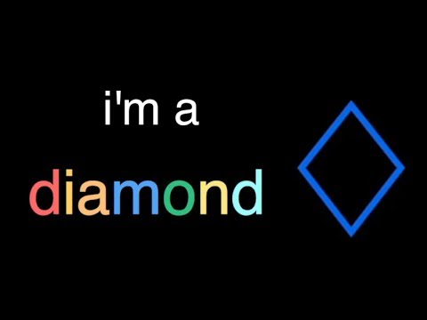 song: i'm a diamond