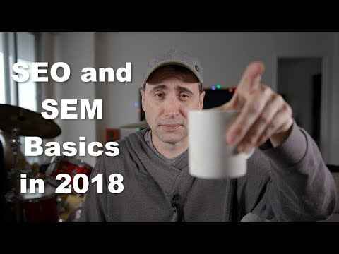 SEO and SEM in 2018