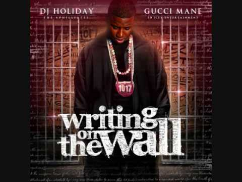 Gucci Mane - Writing On The Wall - Wasted
