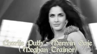 Charlie Puth & Marwin Gaje- Meghan Trainor