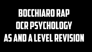 Bocchiaro Rap - OCR AS and A Level Psychology Revision YouTube Videos