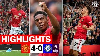 Highlights  United 4 0 Chelsea  Rashford Martial Amp James On Target  Premier League