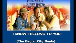 Video The Bayou City Beats - I Know I Belong To You - Full Moon in Blue Water Movie download MP3, 3GP, MP4, WEBM, AVI, FLV September 2017