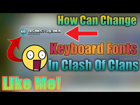 😱How To Change Any Font Style || In Clash Of Clans || Coc Me Keyboard Font Kaise Change Karte Hain❗
