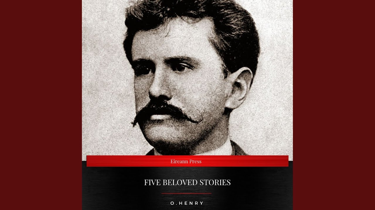 Chapter 30 - Five Beloved Stories by O. Henry - YouTube