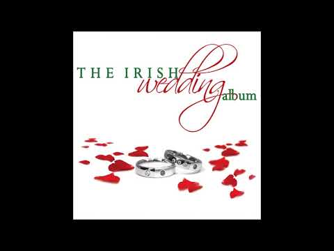The Irish Wedding Album | Wedding Love Songs