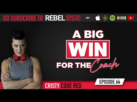 A Big WIN For The COACH Rebel Weight Loss & Lifestyle