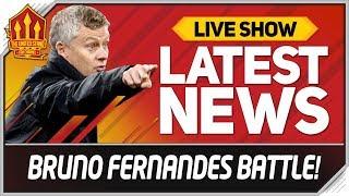 Solskjaer's Bruno Fernandes Battle! Man Utd Transfer News