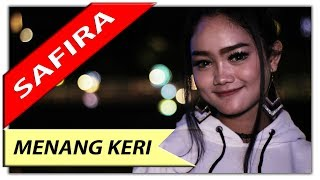 Download lagu Safira Inema - Menang Keri (Official Music Video)