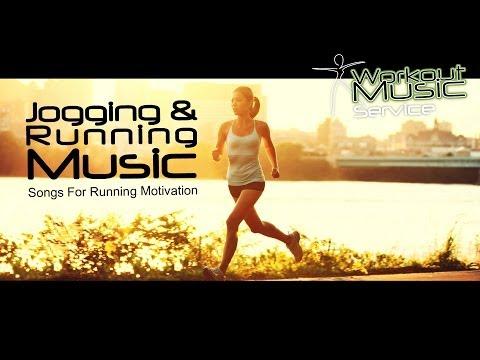 Jogging & Running Music - Songs For Running Motivation