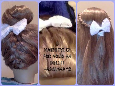 hair styles for american girl dolls 3 hairstyles for your american doll inspired by cgh 9679 | hqdefault