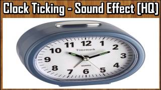 Clock Ticking - Sound Effect [HQ]