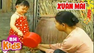 Nhạc Thiếu Nhi Xuân Mai - Bé Quét Nhà, Bà Ơi Bà Cháu Yêu Bà Lắm - Bài Hát Hay Cho Trẻ Mầm Non
