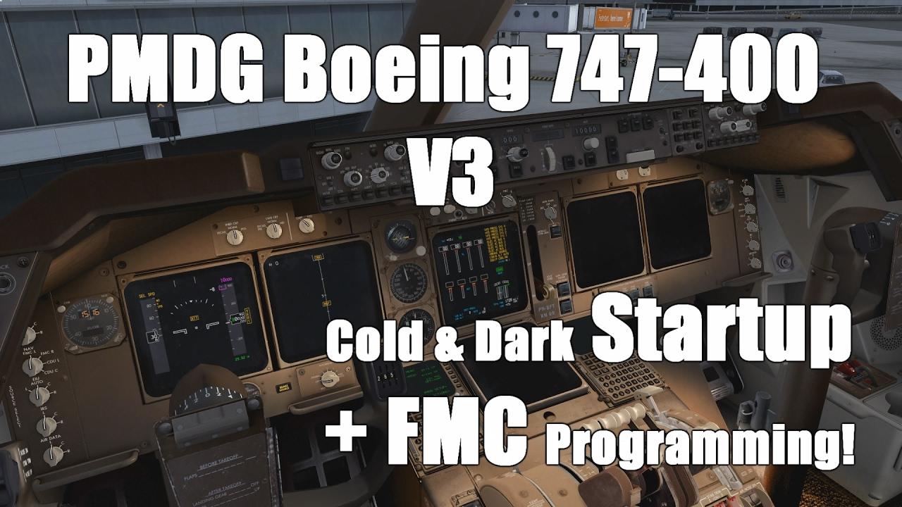 Tutorial: PMDG Boeing 747-400 V3 Cold & Dark Startup + FMC Programming!  [Prepar3D] [2017]