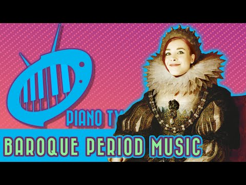 Baroque Period Music: Beginner's Video Guide