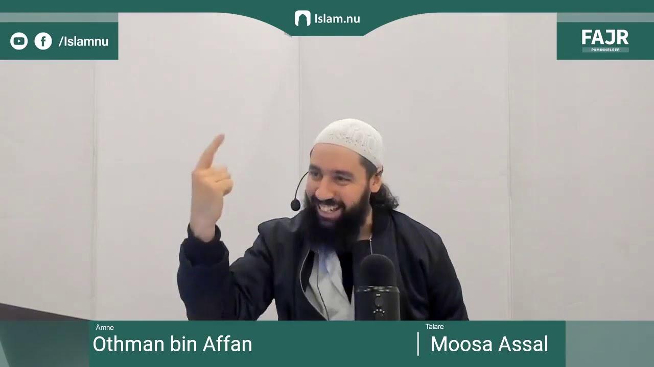 Othman bin Affan   Fajr påminnelse #12 med Moosa Assal