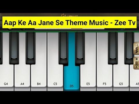 Aap Ke Aa Jane Se Theme Music Piano - Zee Tv | Mini Part Piano