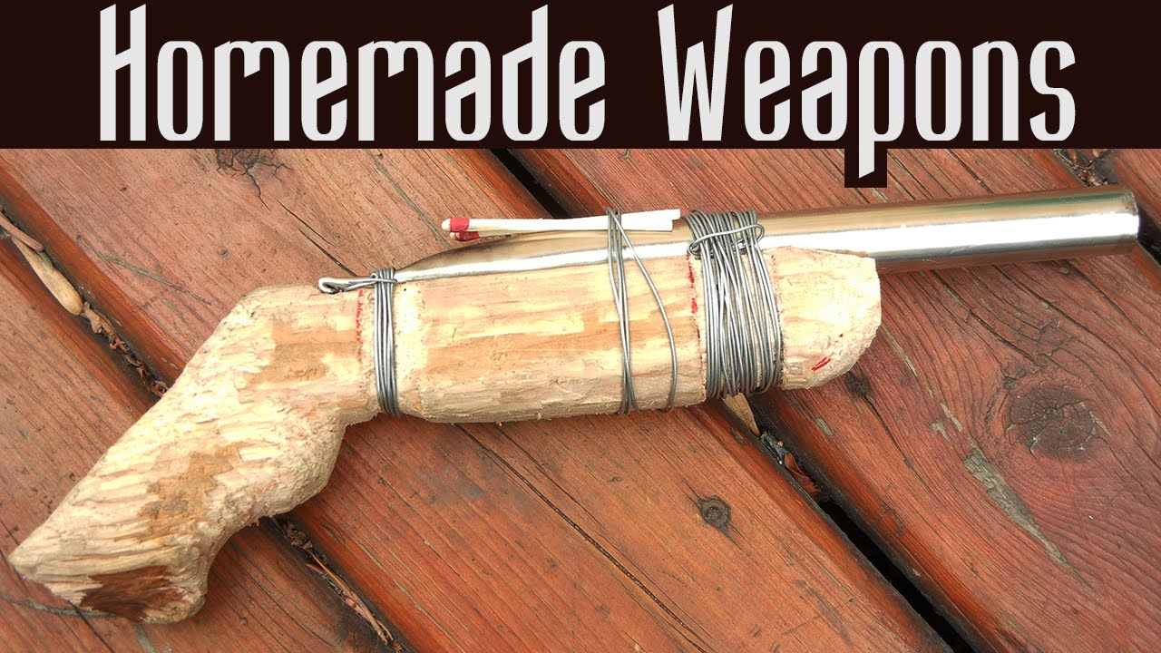 HOMEMADE WEAPONS 🗡️🔫