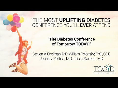 The Diabetes Conference of Tomorrow TODAY! - Steven V. Edelman, MD, Et Al