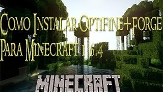 Como Instalar Optifine + Forge Minecraft 1.6.4 2014 Mediafire | MaximoS