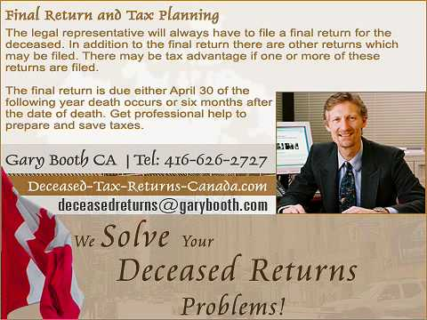 Final Return And Tax Planning | Deceased-Tax-Returns-Canada.com (Toronto Services)