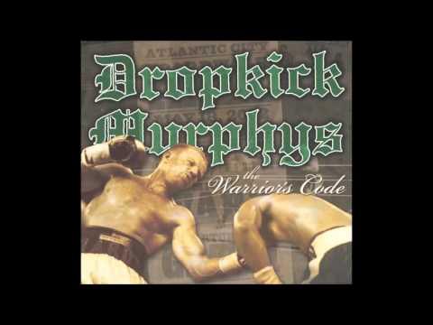Dropkick Murphys - The Warrior's Code (full album)