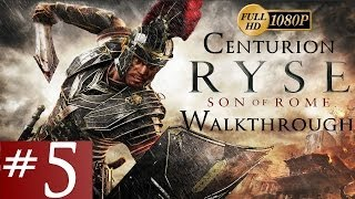 Ryse: Son Of Rome - Centurion Walkthrough - Part 5 - The King 1/2