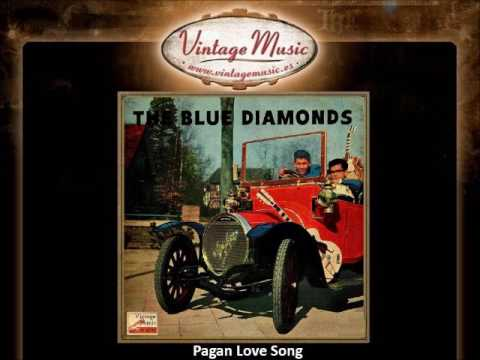 The Blue Diamonds – Pagan Love Song