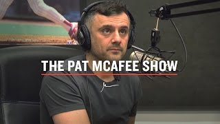 THE PAT MCAFEE SHOW GARY VAYNERCHUK INTERVIEW | NYC 2017