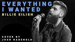 Everything I Wanted - Billie Eilish   Cover By Josh Rabenold