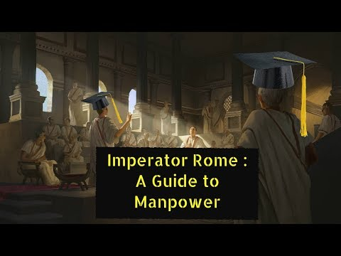 Imperator Rome : A Guide to Manpower